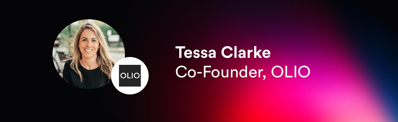Tessa Clarke, Co-Founder of OLIO